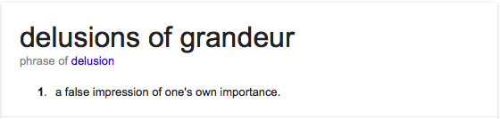 a brief analysis of the delusions of grandeur Delusions of grandeur (1971) on imdb: plot summary, synopsis, and more.