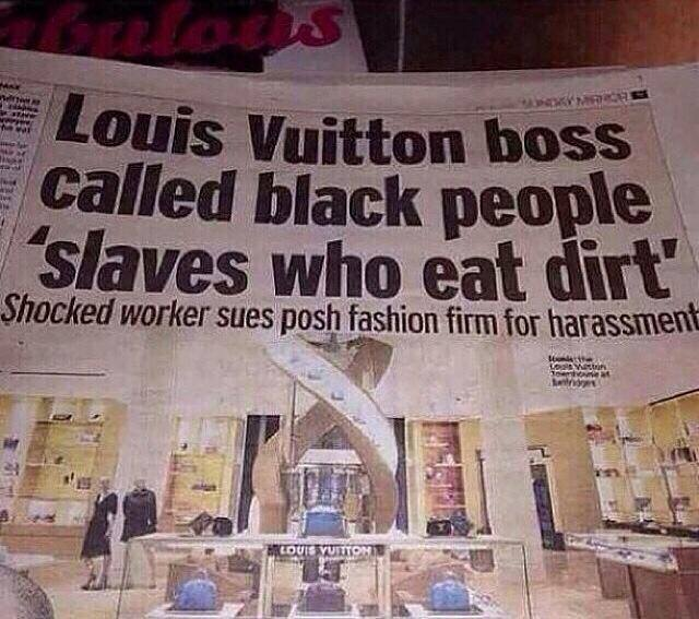 Louis Vuitton - RACIST